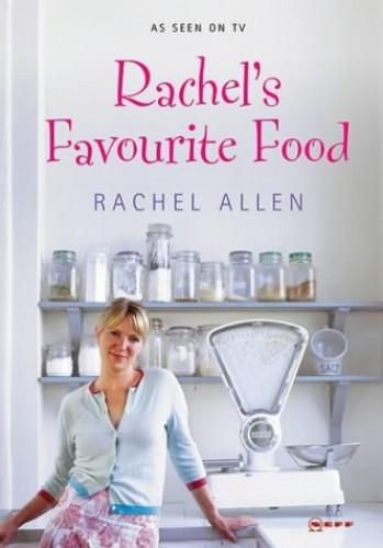 Rachel's Favourite Food by Rachel Allen