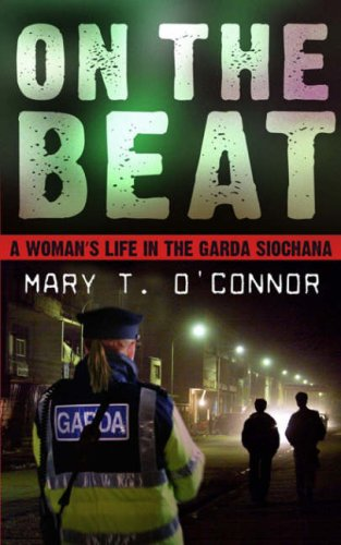 On the Beat By Mary T. O'Connor