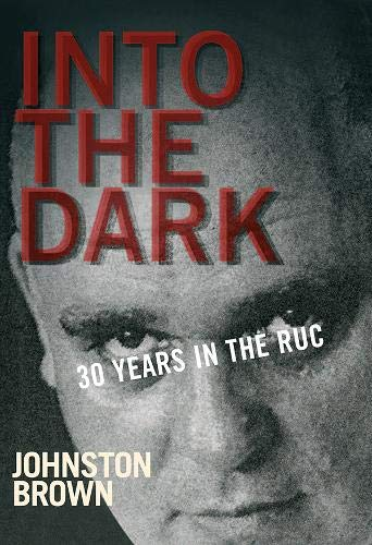 Into the Dark By Johnston Brown