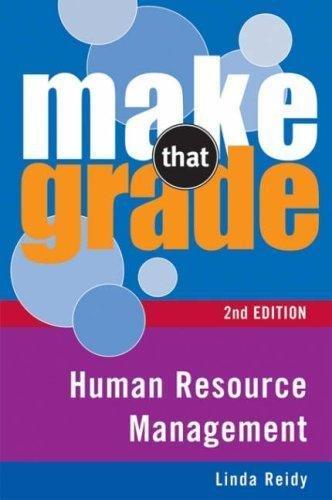 Make That Grade Human Resource Management By Linda Reidy