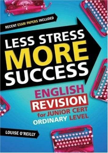 ENGLISH Revision for Junior Cert Ordinary Level By Louise O'Reilly