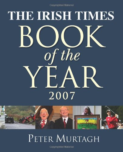 """The """"Irish Times"""" Book of the Year By Peter Murtagh"""