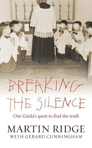 Breaking the Silence By Martin Ridge