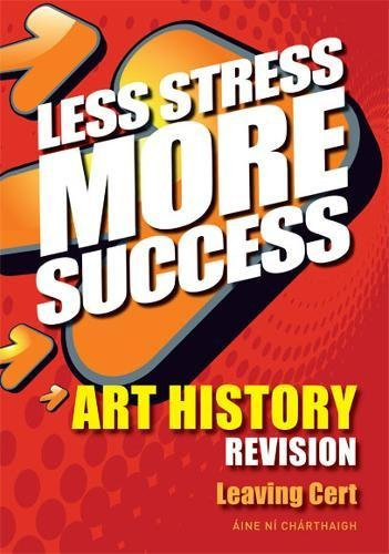 ART HISTORY Revision Leaving Cert By Aine Ni Charthaigh