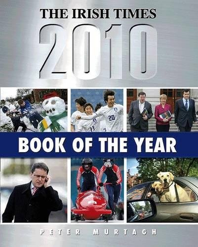 The Irish Times Book of the Year 2010 By Peter Murtagh