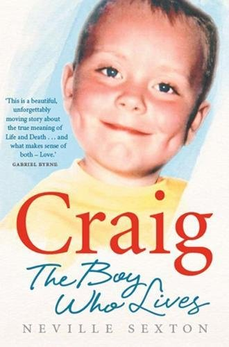 Craig: The Boy Who Lives By Neville Sexton