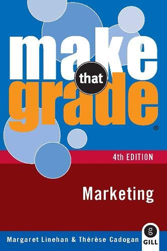 Make That Grade Marketing By Margaret Linehan