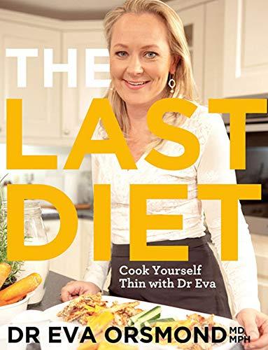 The Last Diet By Dr. Eva Orsmond