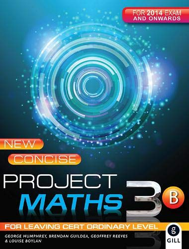 New Concise Project Maths 3B By George Humphrey