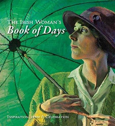 The Irish Woman's Book of Days By Compiled by Tony Potter