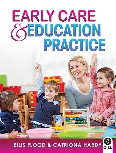 Early Care & Education Practice By Eilis Flood