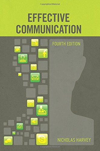 Effective Communication By Nicholas Harvey