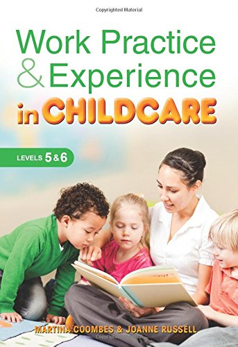 Work Practice & Experience in Childcare By Martina Coombes