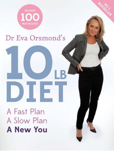 Dr Eva Orsmond's 10 Lb Diet By Dr. Eva Orsmond