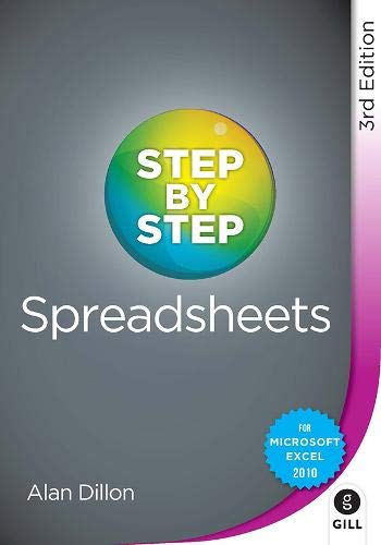 Step by Step Spreadsheets By Alan Dillon