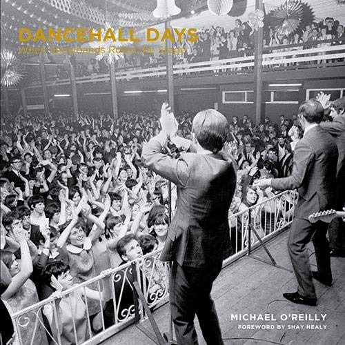 Dancehall Days By Michael O'Reilly