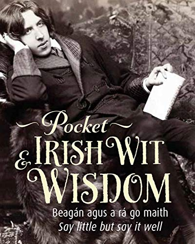 Pocket Irish Wit & Wisdom By Prepared for publication by Tony Potter