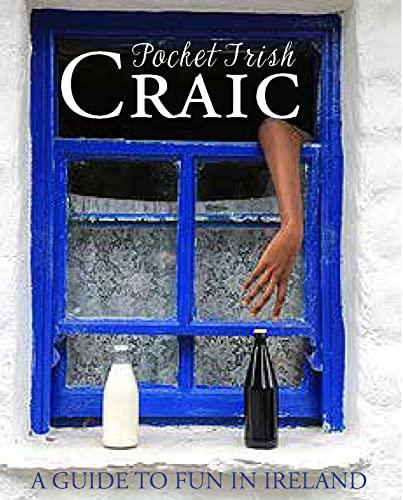 Pocket Irish Craic By Compiled by Tony Potter