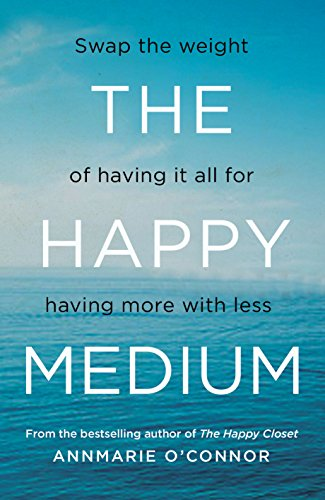 The Happy Medium By Annmarie O'Connor