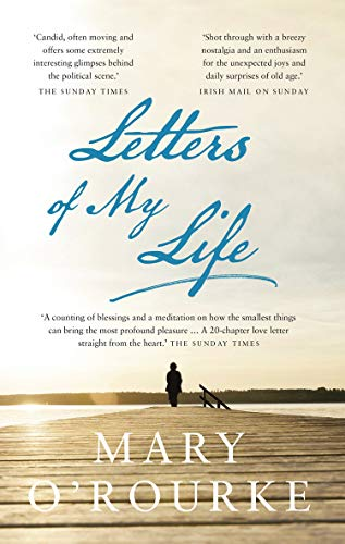 Letters of My Life By Mary O'Rourke