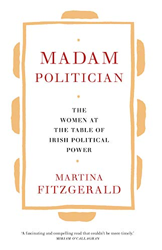 Madam Politician By Martina Fitzgerald