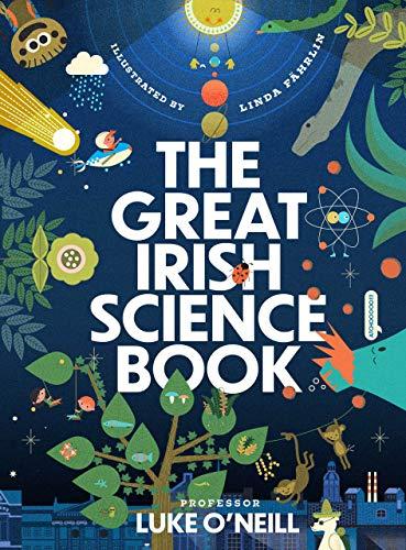The Great Irish Science Book von Luke O'Neill