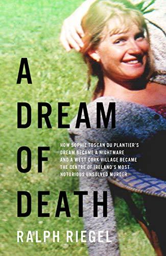 A Dream of Death By Ralph Riegel