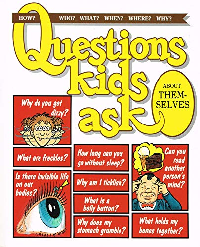 Questions kids ask About Themselves By Alison Dickie