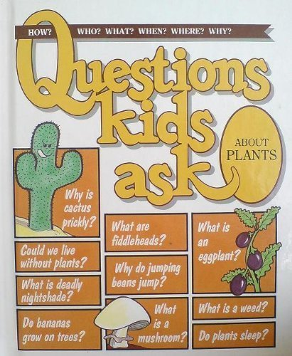 Questions Kids Ask about Plants By Grolier Limited