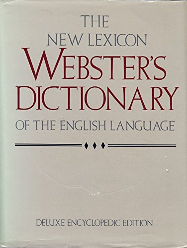 New Lexicon Websters Dictionary of the English By Websters