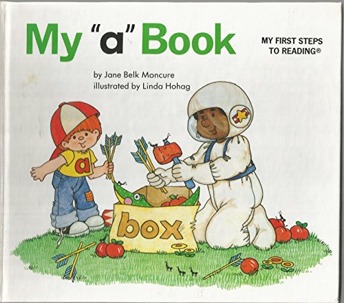 """My """"a"""" Book (First Steps to Reading) By jane belk moncure"""