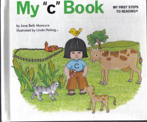 "My ""c"" Book By Jane Belk Moncure"