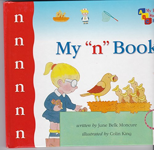 "My ""n"" Book (My First Steps to Reading) By Scholastic"