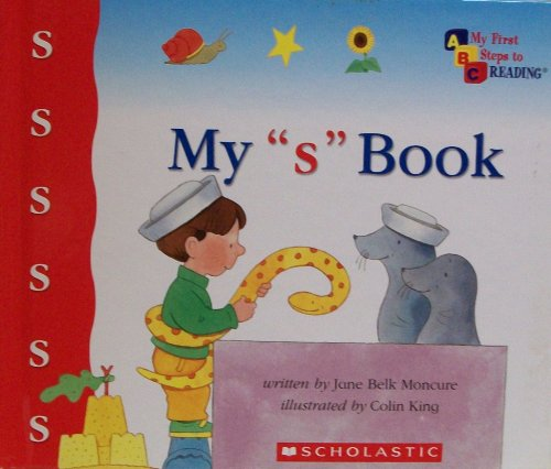 """My """"s"""" Book (My First Steps to Reading) By Jane Belk Moncure"""