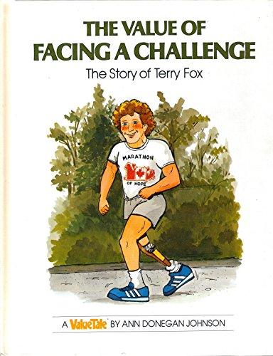 The Value of Facing a Challenge von Ann Donegan Johnson