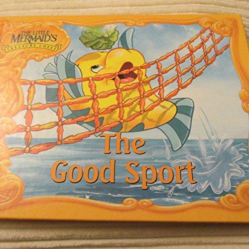 The Good Sport (The Little Mermaid's Treasure Chest Series)