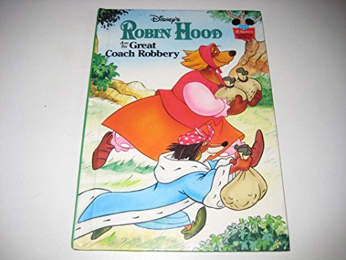 Robin Hood and the Great Coach Robbery By Walt Disney
