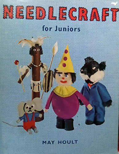 Needlecraft for Juniors By May Hoult
