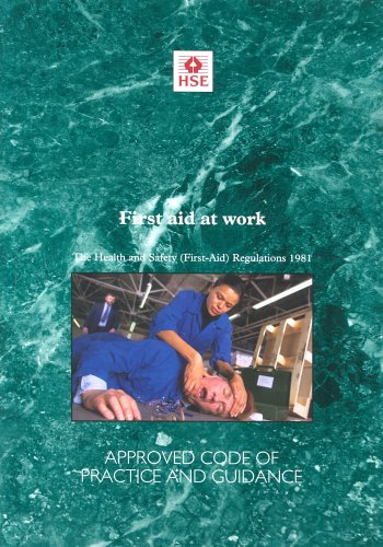 First Aid at Work By Great Britain: Health and Safety Commission