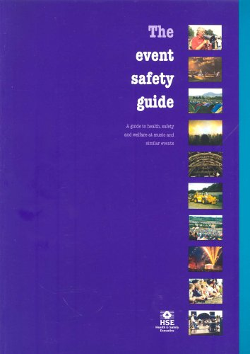The event safety guide By Health and Safety Executive