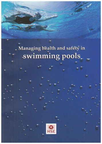 Managing health and safety in swimming pools (Health and safety guidance) By Great Britain: Health and Safety Executive