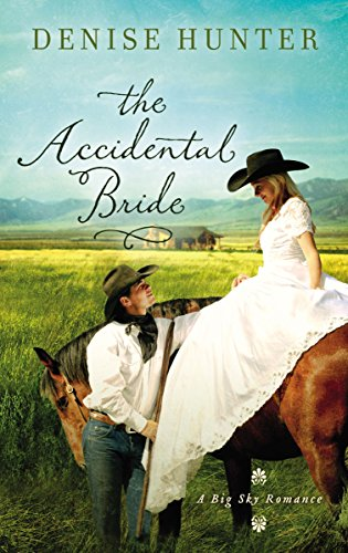 The Accidental Bride By Denise Hunter