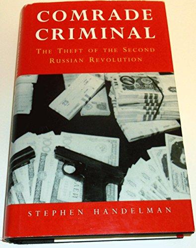 Comrade Criminal By Stephen Handelman