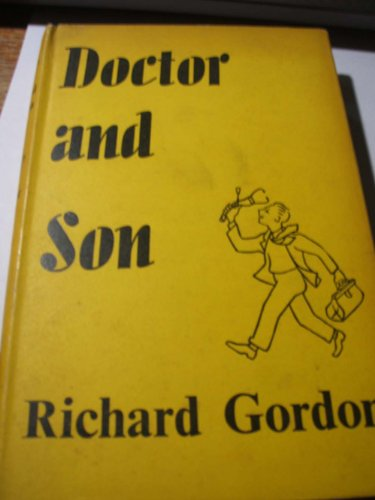 Doctor and Son By Richard Gordon, QC