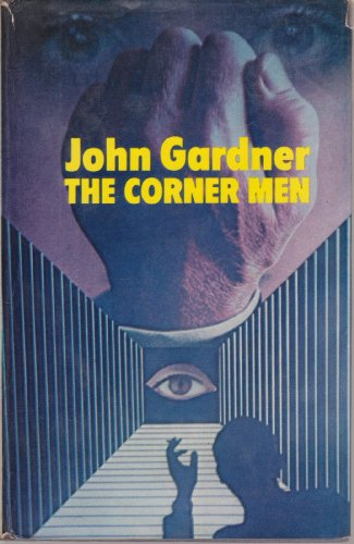 Corner Men By John Gardner