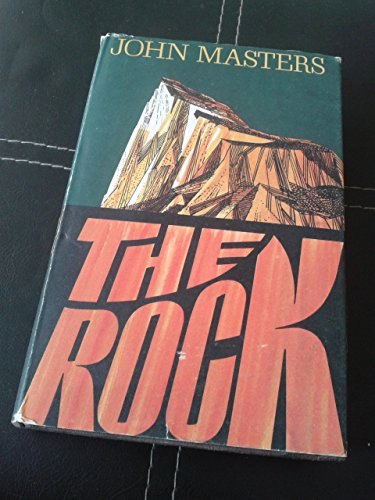 The Rock By John Masters