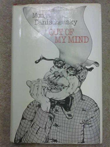 Out of My Mind By Monja Danischewsky