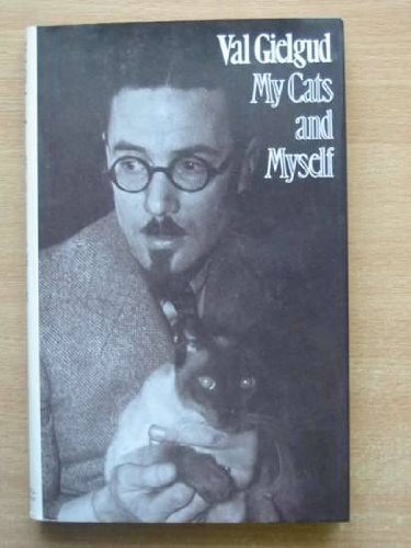 My Cats and Myself By Val Gielgud