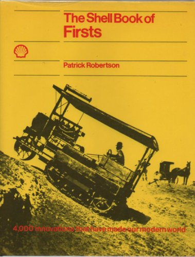 Shell Book of Firsts By Edited by Patrick Robertson