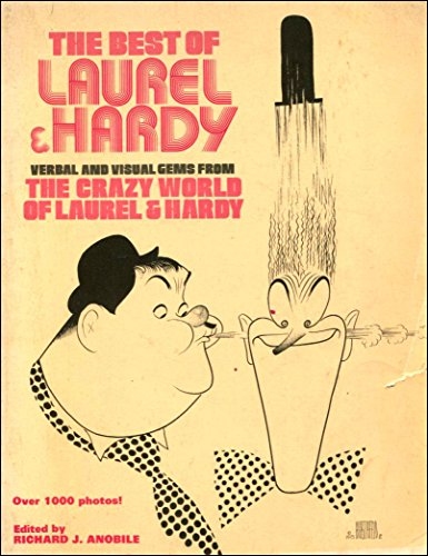 Best of Laurel and Hardy By Richard J. Anobile